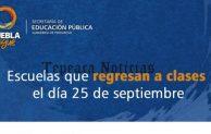 Lista de escuelas que reanudan clases el 25 de septiembre
